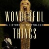 Review of Wonderful Things a History of Egyptology 2: The Golden Age: 1881–1914